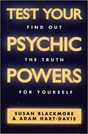 Test Your Psychic Powers - Dr Susan Blackmore